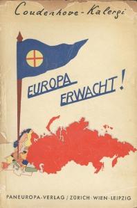 """""""Ευρώπη ξύπνα"""", αφίσα του πανευρωπαϊστικού κινήματος του '22 που καλεί σε ένωση ενάντια στην κομμουνιστική επανάσταση"""